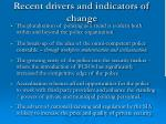 recent drivers and indicators of change