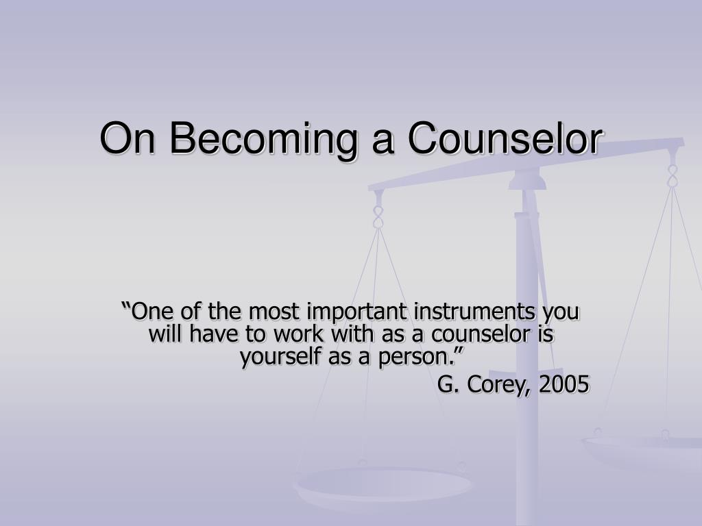 on becoming a counselor l.