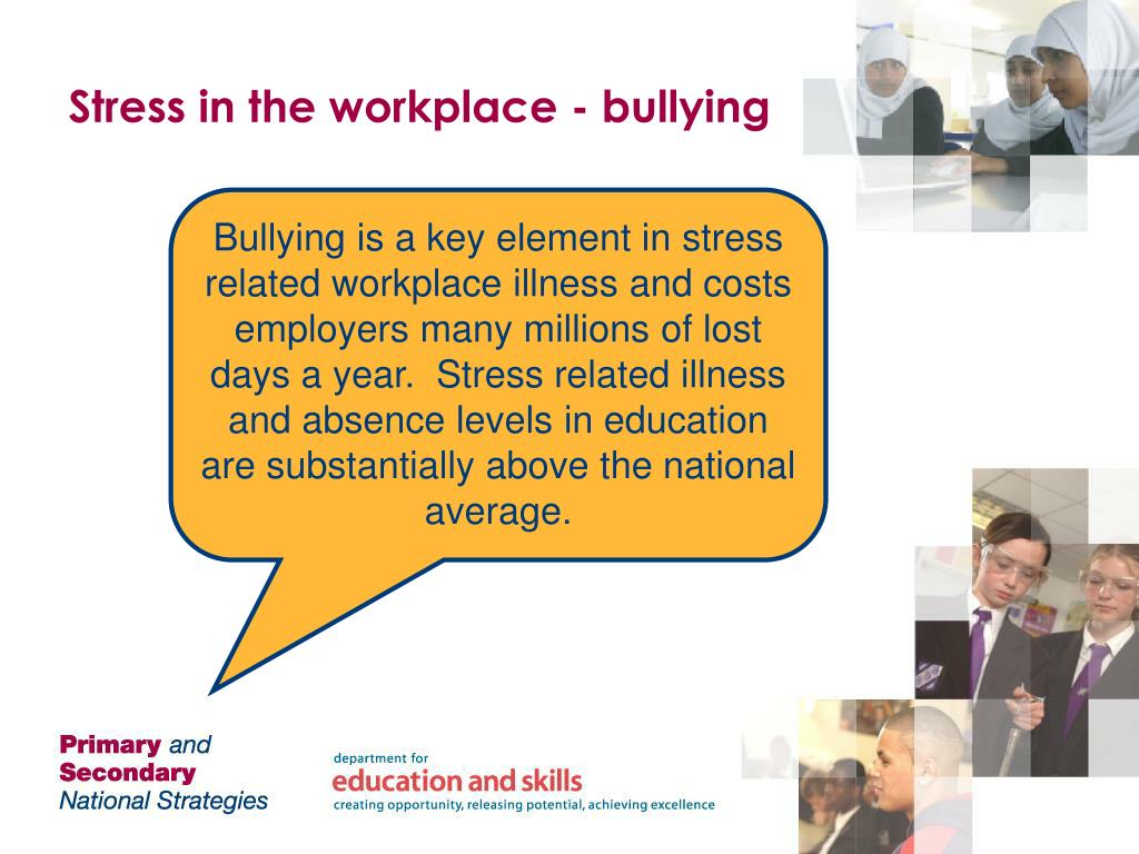 Stress in the workplace - bullying