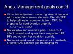 anes management goals cont d