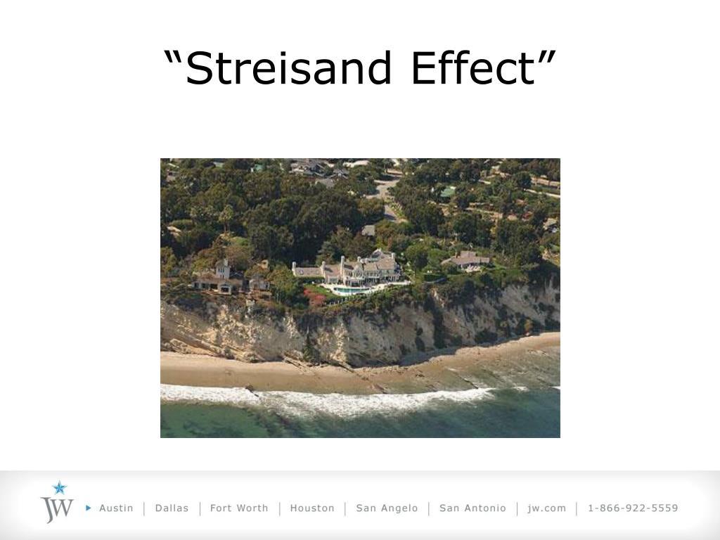 """""""Streisand Effect"""""""