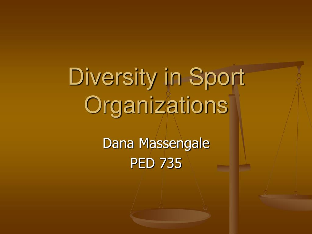 diversity in sport organizations l.