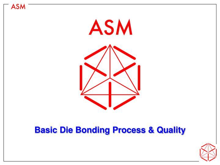basic die bonding process quality n.