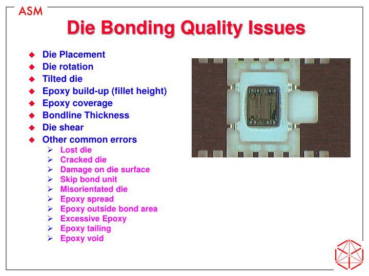 Die Bonding Quality Issues