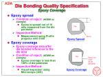 die bonding quality specification epoxy coverage