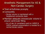 anesthetic management for as non cardiac surgery26