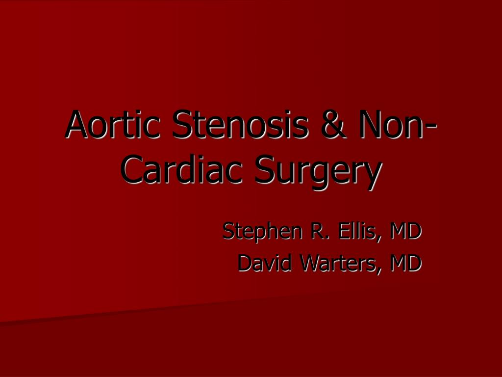 aortic stenosis non cardiac surgery l.