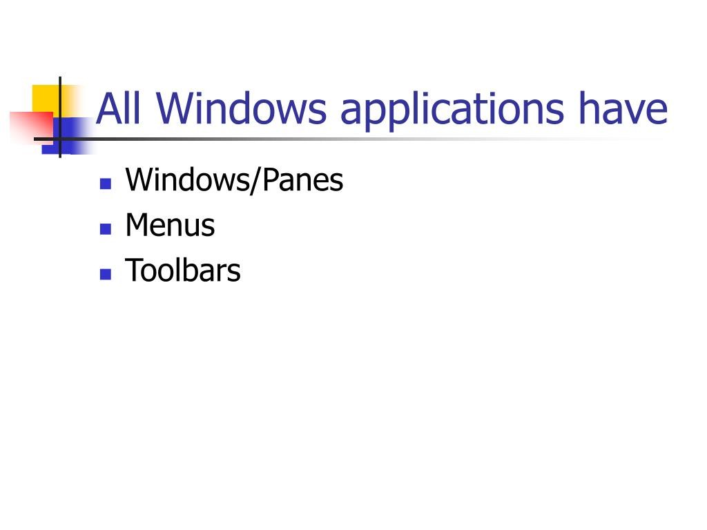 All Windows applications have