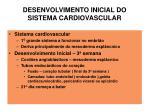 desenvolvimento inicial do sistema cardiovascular