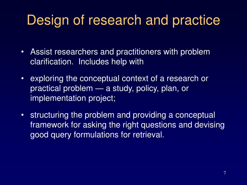 Design of research and practice