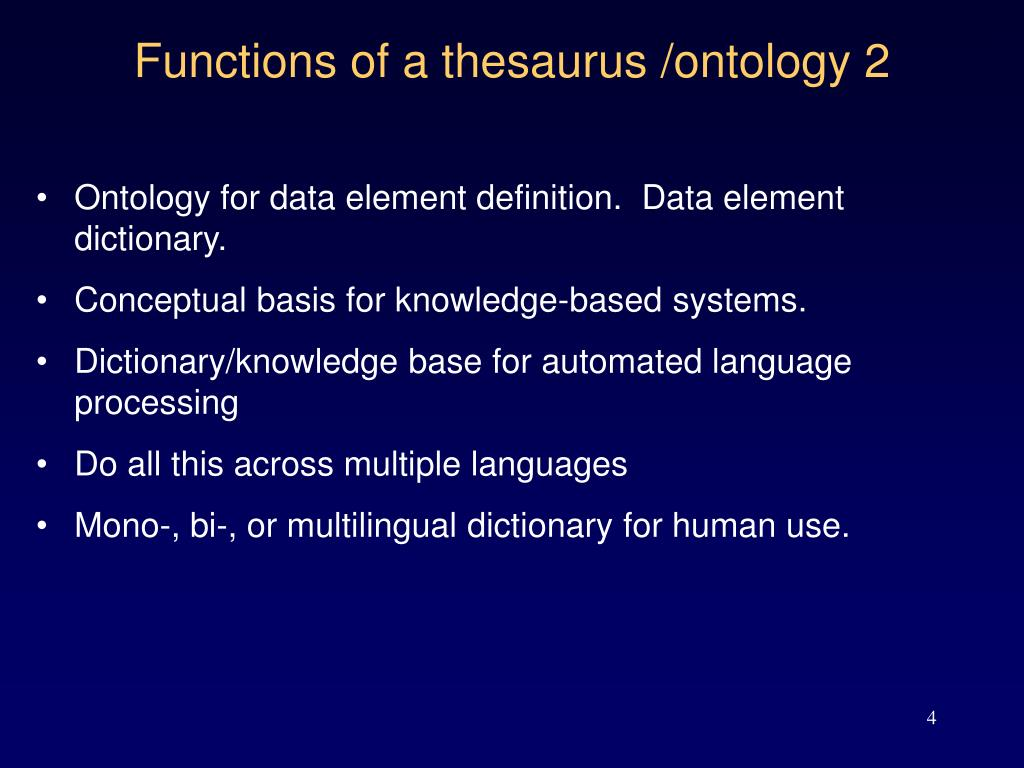 Functions of a thesaurus /ontology 2
