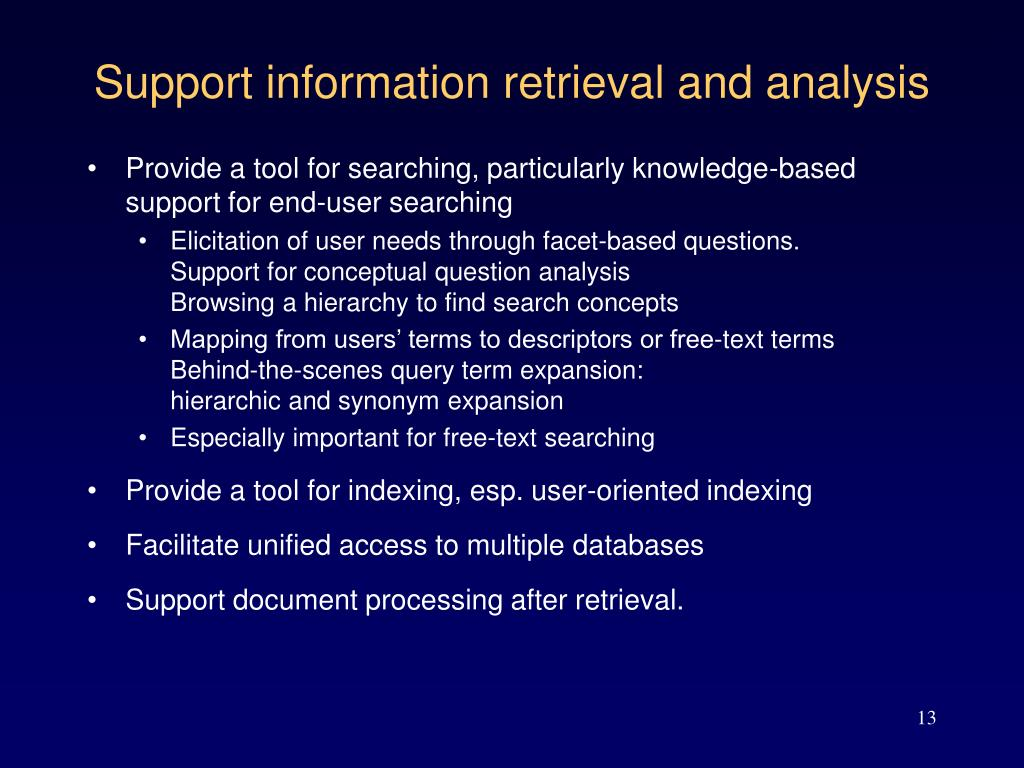 Support information retrieval and analysis