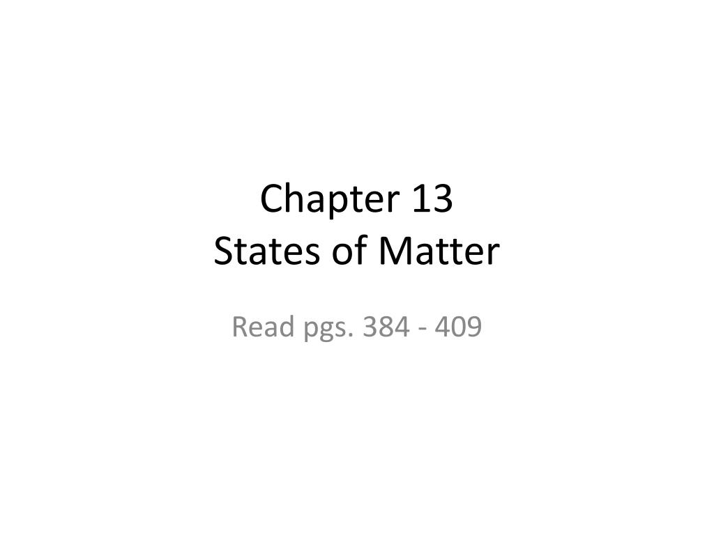 chapter 13 states of matter l.