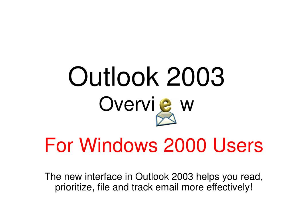 outlook 2003 overvi w l.