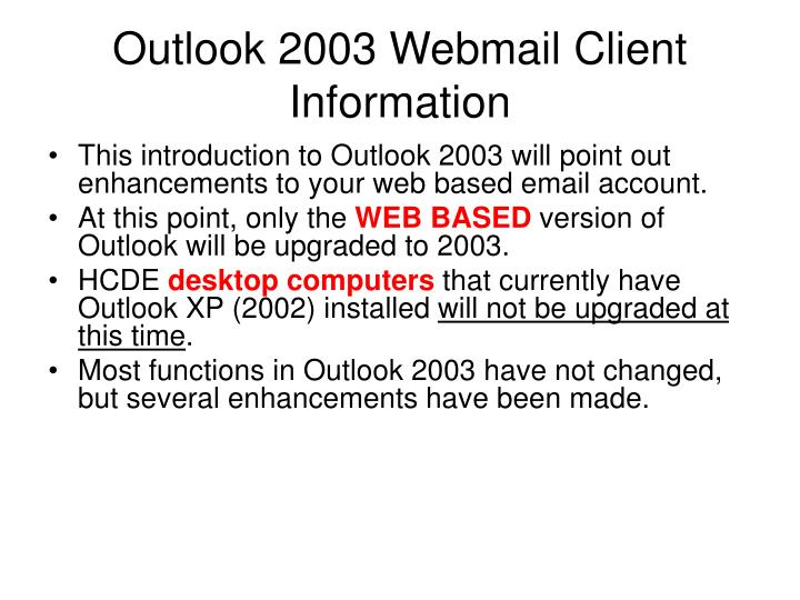 Outlook 2003 webmail client information