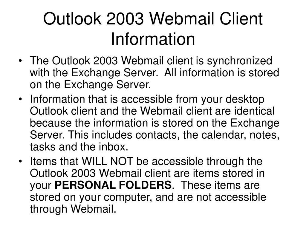 Outlook 2003 Webmail Client