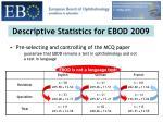 descriptive statistics for ebod 20098