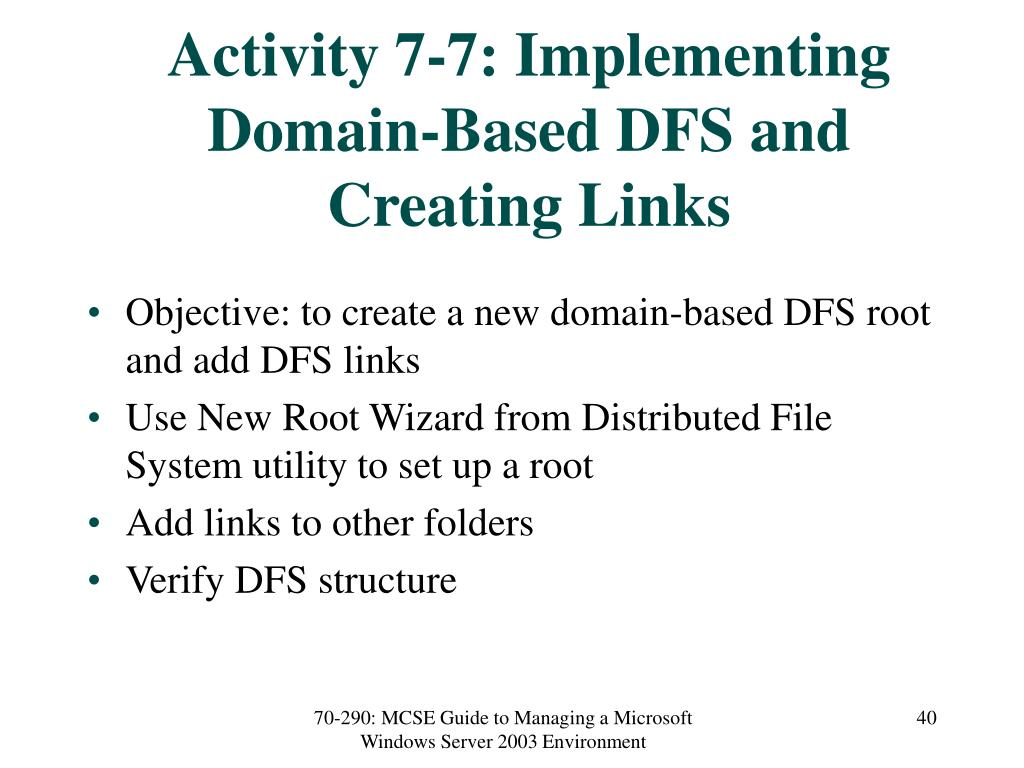 Activity 7-7: Implementing Domain-Based DFS and Creating Links