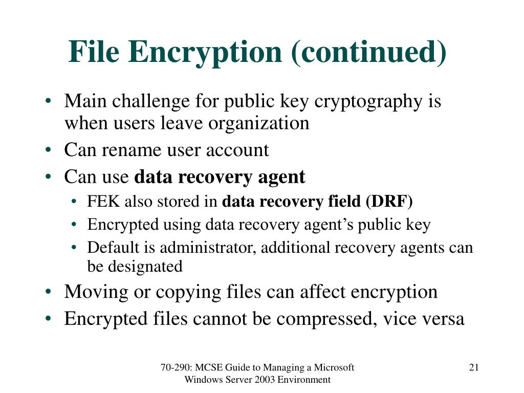 File Encryption (continued)
