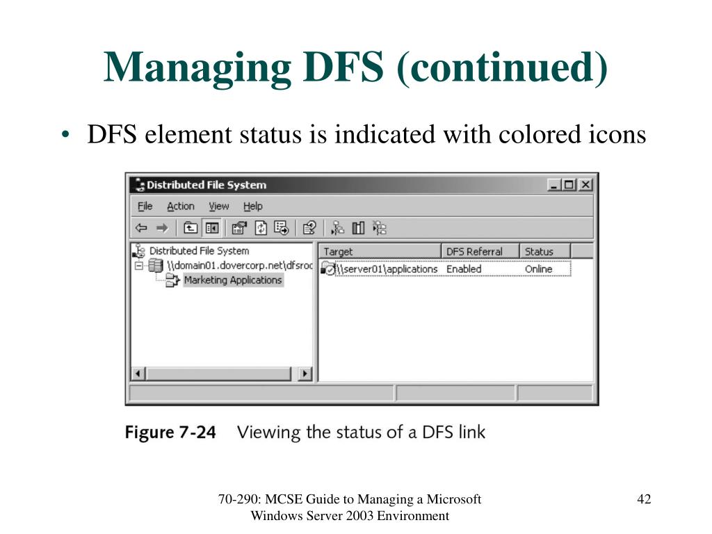 Managing DFS (continued)