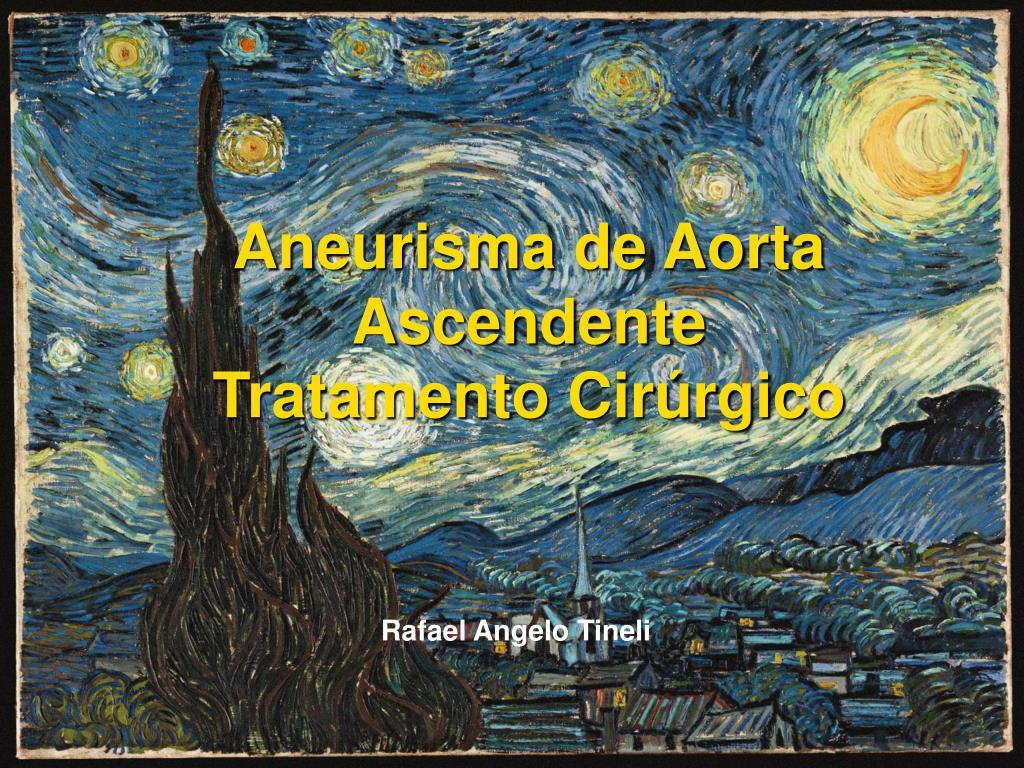aneurisma de aorta ascendente tratamento cir rgico l.