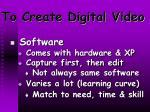 to create digital video11