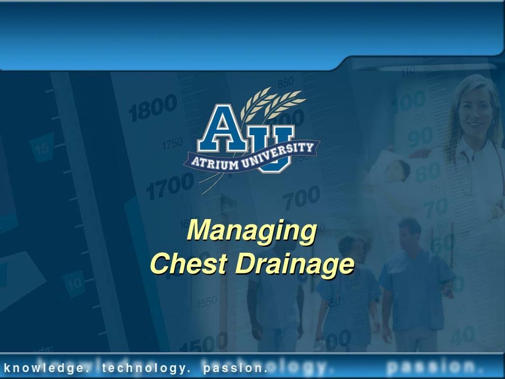 managing chest drainage l.