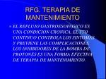 rfg terapia de mantenimiento