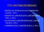 tto antimicrobiano