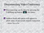 disconnecting video conference