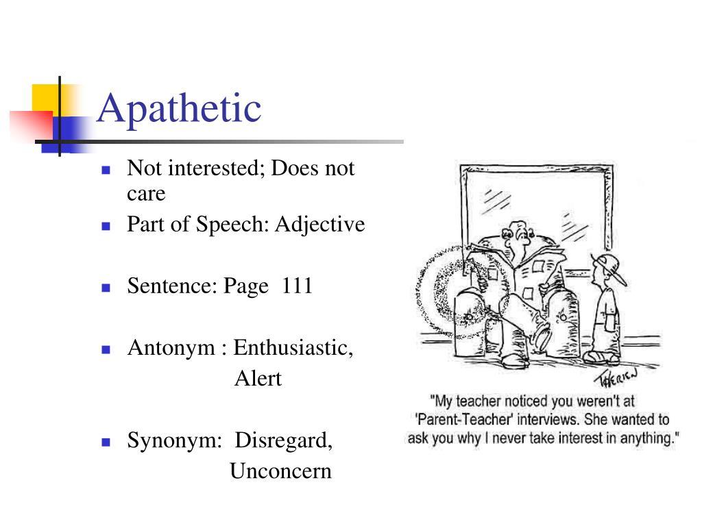 Apathetic
