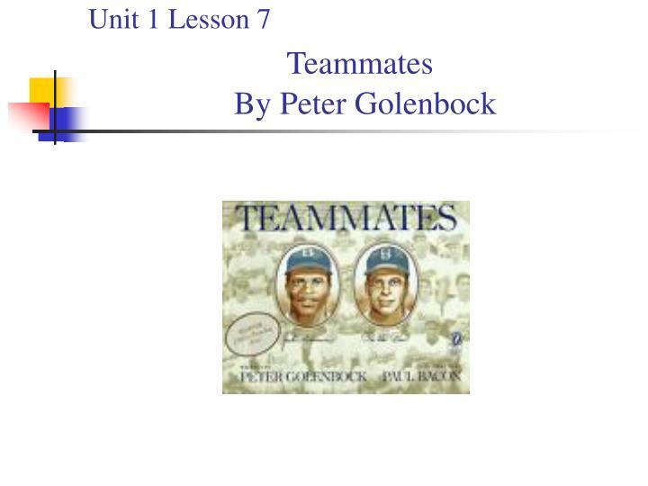 Unit 1 lesson 7 teammates by peter golenbock