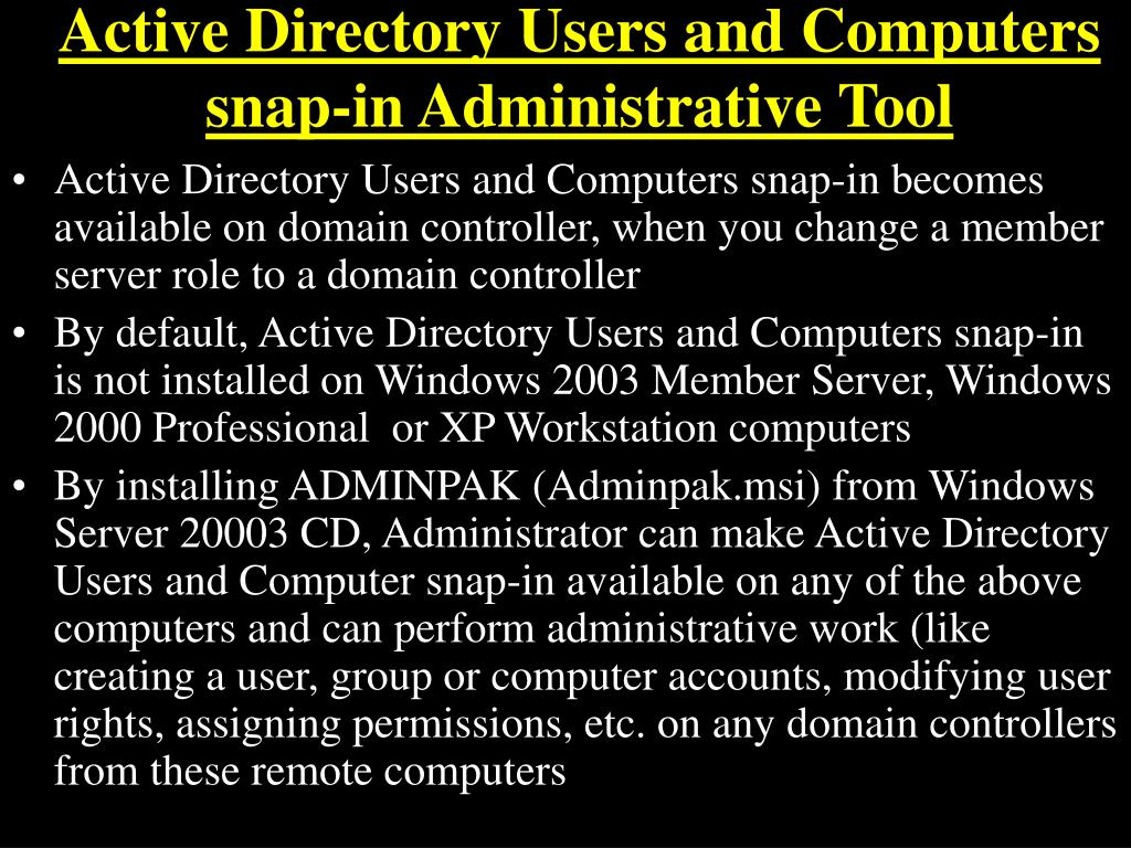 Active Directory Users and Computers snap-in Administrative Tool