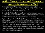 active directory users and computers snap in administrative tool
