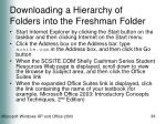 downloading a hierarchy of folders into the freshman folder