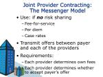 joint provider contracting the messenger model