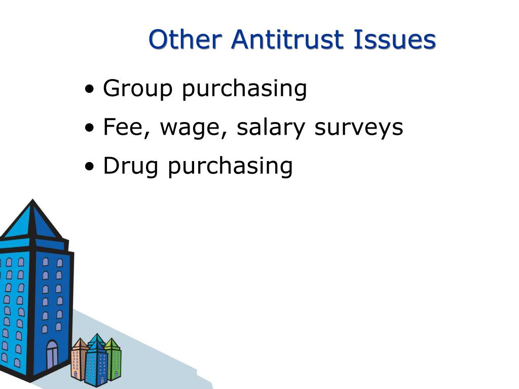 Other Antitrust Issues