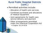 rural public hospital districts cont