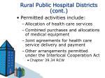 rural public hospital districts cont