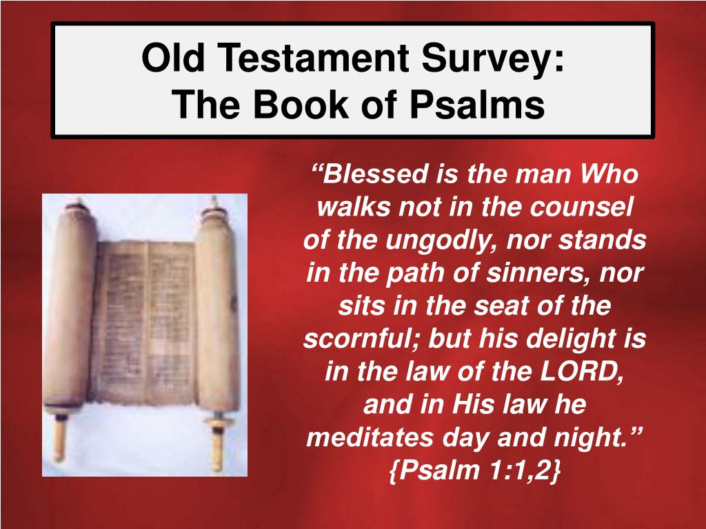 old testament survey the book of psalms l.