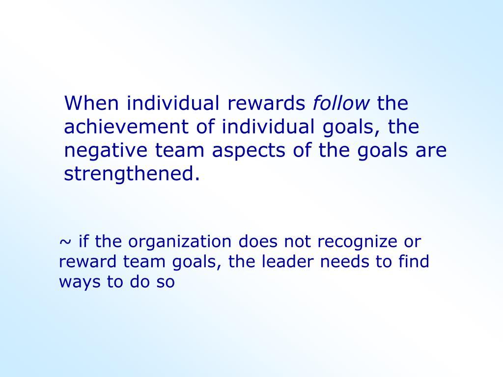 When individual rewards