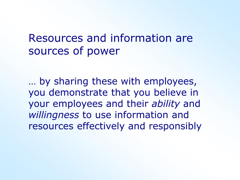 Resources and information are sources of power