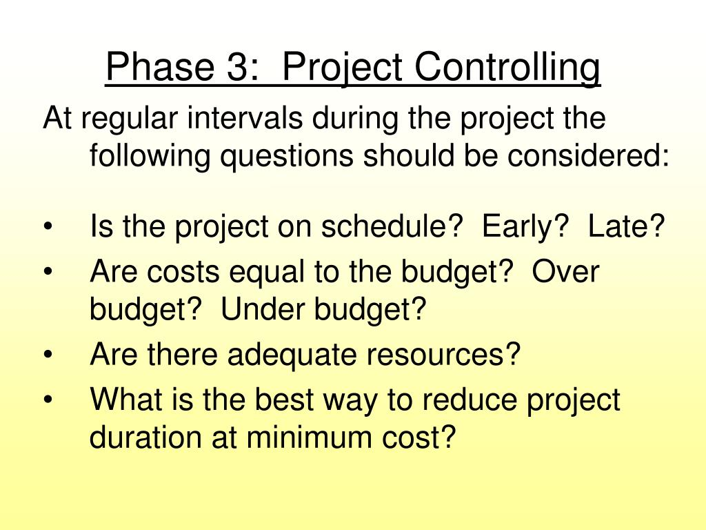 Phase 3:  Project Controlling