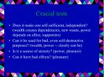 crucial tests