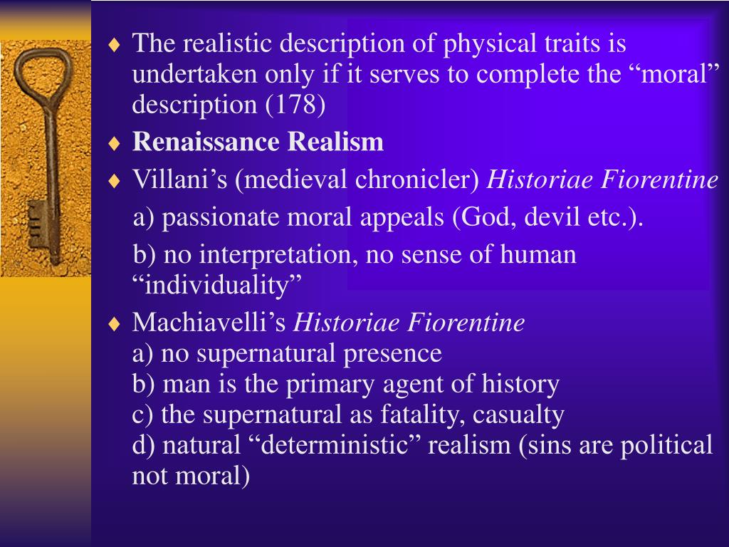 """The realistic description of physical traits is undertaken only if it serves to complete the """"moral"""" description (178)"""