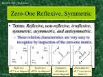 zero one reflexive symmetric