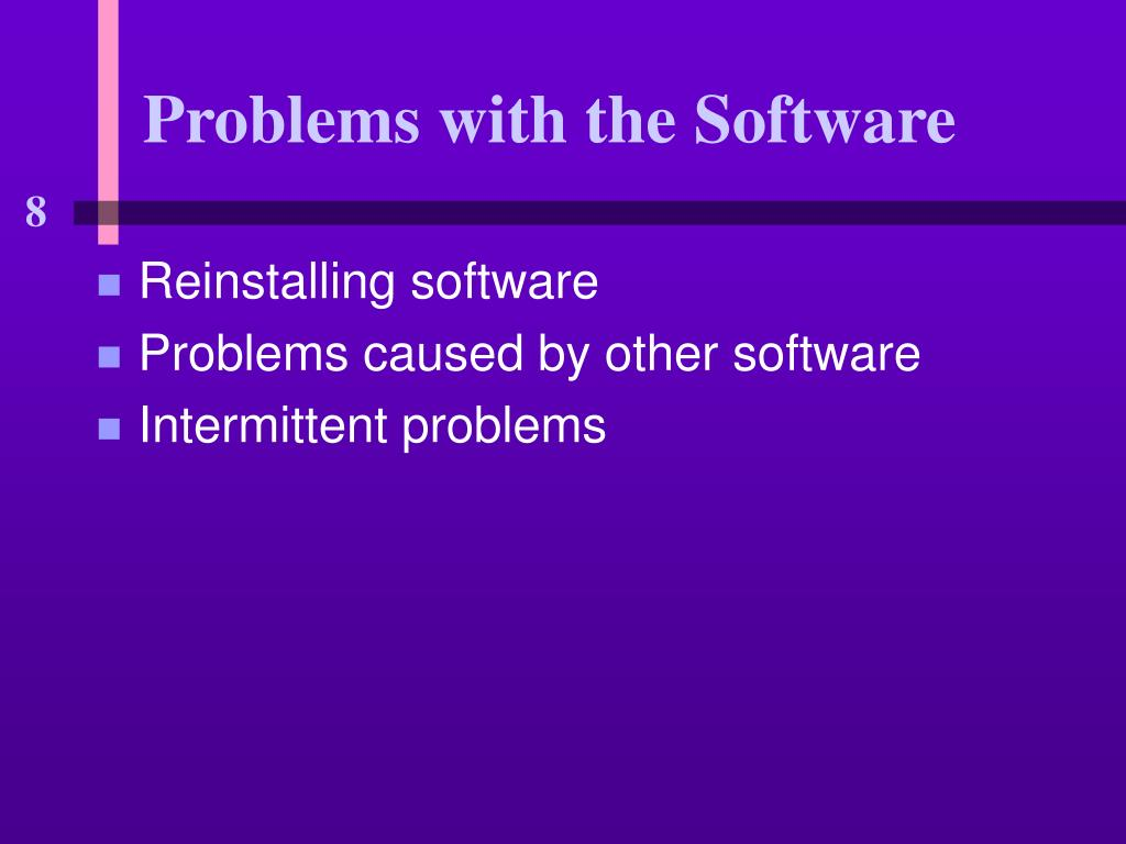 Problems with the Software