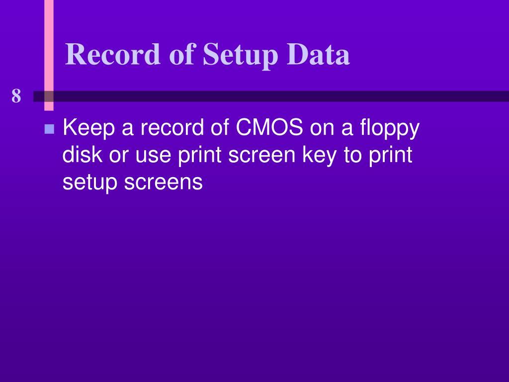 Record of Setup Data