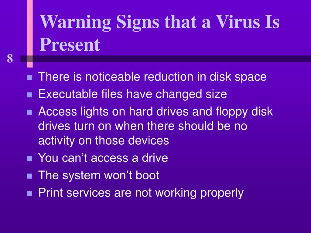 Warning Signs that a Virus Is Present