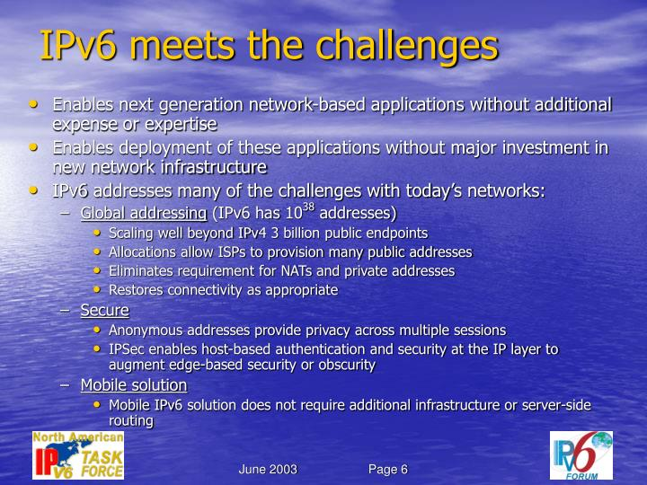 IPv6 meets the challenges